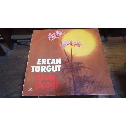 ERCAN TURGUT AZAP ÇİÇEĞİ LP PLAK