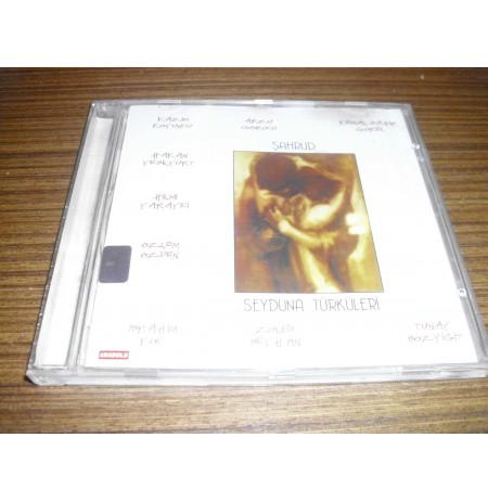 ŞAHRUD * SEYDUNA TÜRKÜLERİ * CD