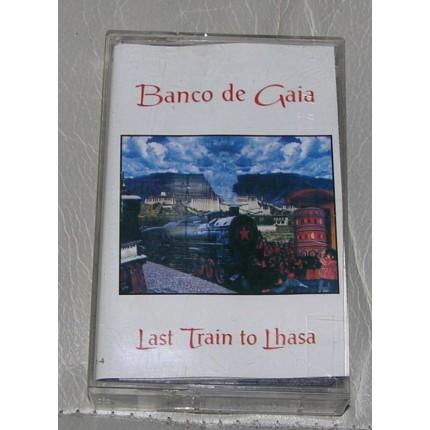 BANCO DE GAIA * LAST TRAIN TO LHASA * KASET