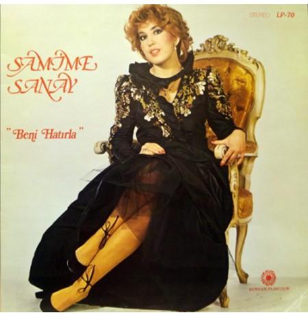 SAMİME SANAY BENİ HATIRLA 1984 LP.