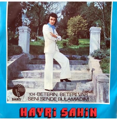 HAYRİ ŞAHİN BETERİN BETERİ VAR ~ SENİ SENDE BULAMADIM