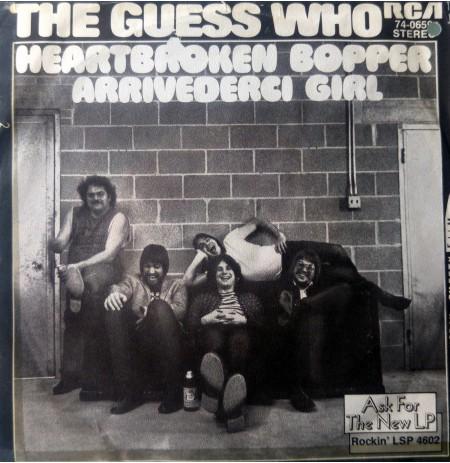 THE GUES WHO HEARTBROKEN BOPPER ~ ARRIVEDERCI GIRL