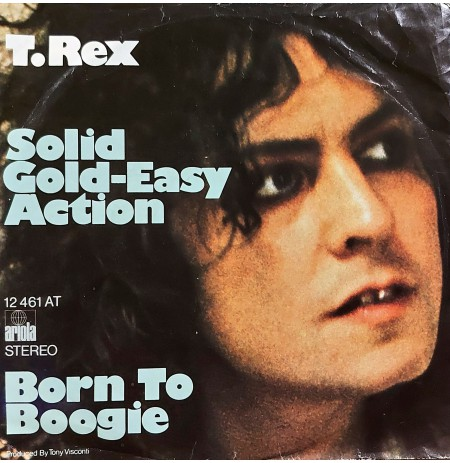 T.REX SOLID GOLD EASY ACTION ~ BORN TO BOOGIE