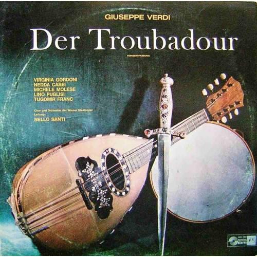 GIUSEPPE VERDI - DER TROUBADOUR, KLASIK LP. PLAK