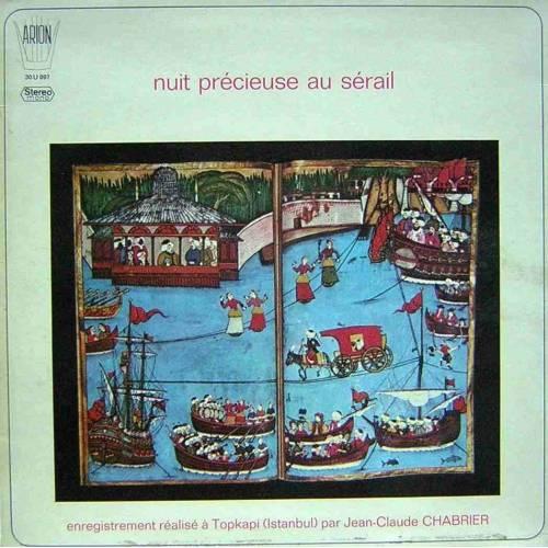 JEAN-CLAUDE CHABRIER - NUIT PRECIEUSE AU SERAIL LP PLAK