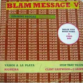 BLAM MESSAGE V ~ 80'ler KARMA LP.