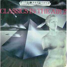 PAUL MAURIAT - CLASSICS IN THE AIR LP. PLAK