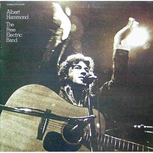 ALBERT HAMMOND THE FREE ELECTRIC BAND LP. PLAK