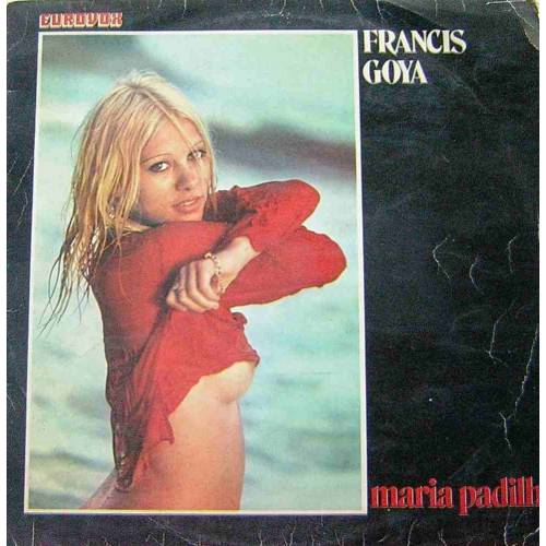 FRANCIS GOYA MARIA PADILHA LP. PLAK