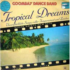 GOOMBAY DANCE BAND TROPICAL DREAMS LP. PLAK