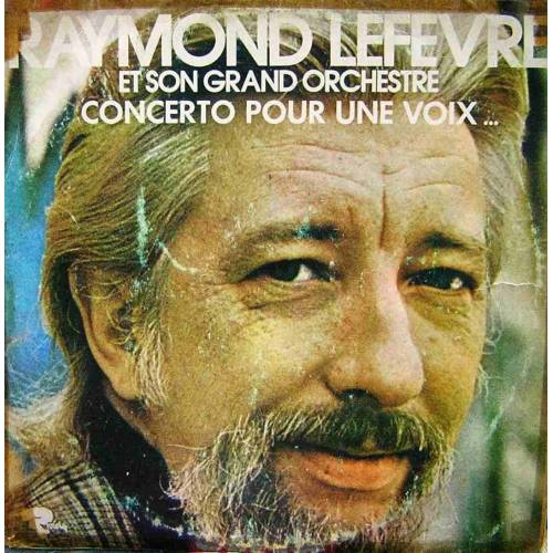 RAYMOND LEFEVRE CONCERTO POUR UNE VOIX LP. PLAK