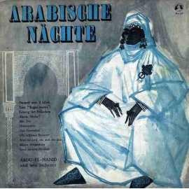 ABDU-EL-HANID UND SEIN ORCHESTER ARABISCHE NACHTE  PLAK