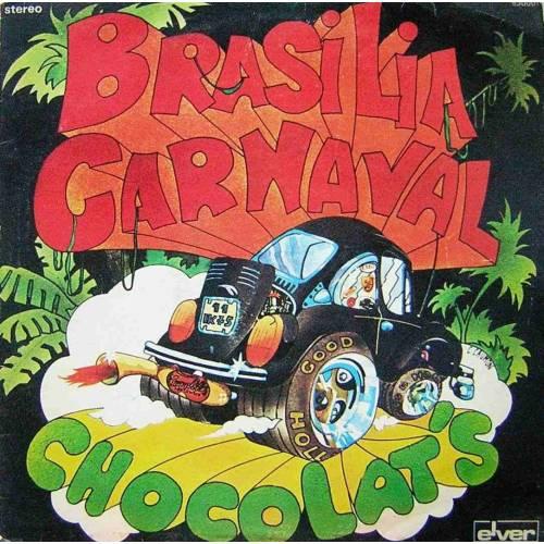 CHOCOLAT'S BRASILIA CARNAVAL LP.