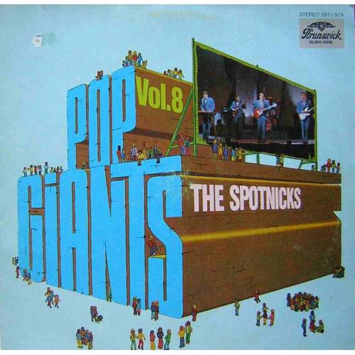 SPOTNICKS POP GIANTS VOL.8 LP. PLAK