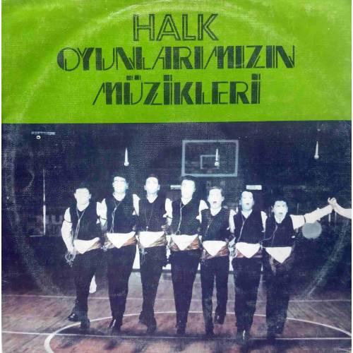 HALK OYUNLARIMIZIN MÜZİKLERİ FOLKLOR LP.