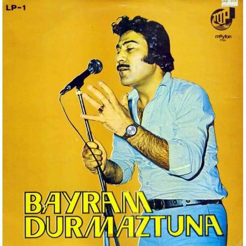 BAYRAM DURMAZTUNA LP-1 PLAK