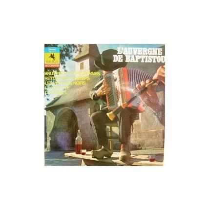 L'AUVERGNE DE BAPTISTOU, 1972 FRANSIZ FOLK ENSTRUMENTAL LP.