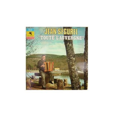 JEAN SEGUREL TOUTE L'AUVERGNE LP.