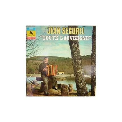 JEAN SEGUREL TOUTE L'AUVERGNE 1972 LP.